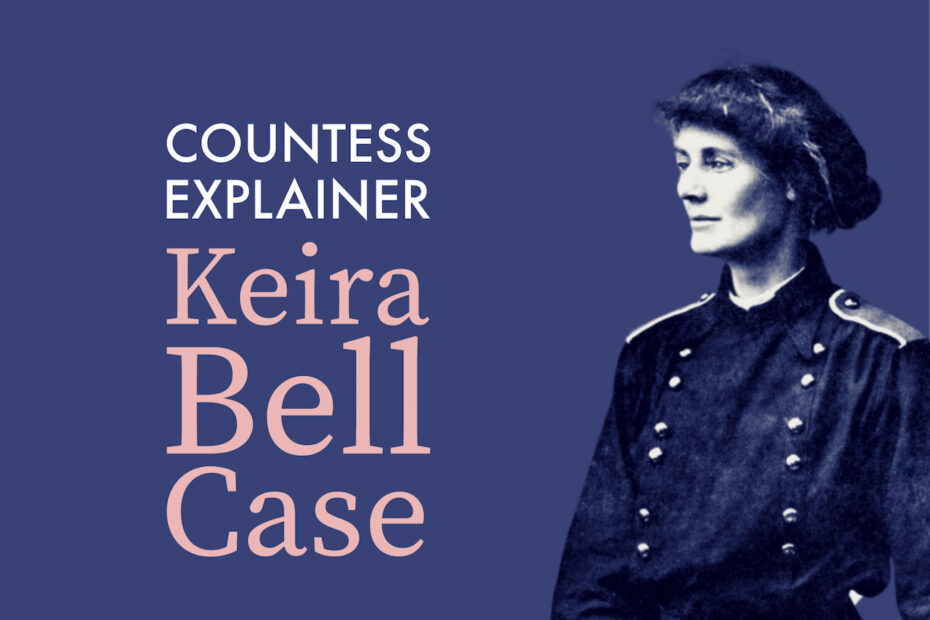 """Black and white photo of the Countess against a blue background with the text """"COUNTESS EXPLAINER Keira Bell Case"""""""